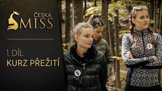 1.díl - Kurz přežití finalistek České Miss 2018