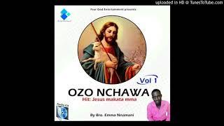 Jesus Makata Mma - Ozonchawa