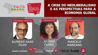 #aovivo | A crise do neoliberalismo e as perspectivas para economia global | Pauta Brasil