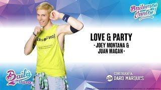 Love & Party (Joey Montana & Juan Magan) • Choreo for Zumba® by ZIN™ Daro Marques