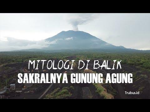 Mitologi DI Balik Sakralnya Gunung Agung