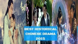 BEST HISTORICAL CHINESE DRAMA 2015