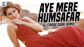 Aye Mere Humsafar (Remix) | DJ Chirag Dubai | Qayamat Se Qayamat Tak | Aamir Khan | Juhi Chawla