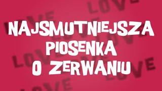 Kadr z teledysku Najsmutniejsza piosenka o zerwaniu tekst piosenki Verba