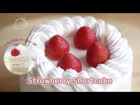 Video Video & Recipe 008 - Strawberry Shortcake