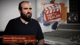 Yapım Atölyesi | Bünyamin Duranoğlu (Son Kuşlar)