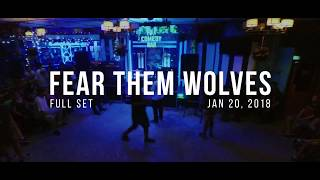 Fear Them Wolves - FFH Holding This Moment (FULL SET) [01-20-2018]