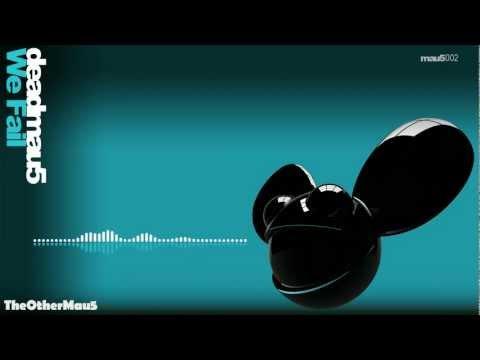 Deadmau5 - We Fail  || HD ▶6:32