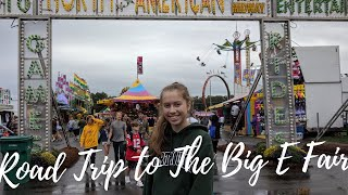 Going on a Road Trip to The Big E Fair