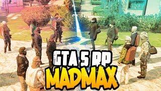 GTA 5 RP MAD MAX ► ПРОТИВОСТОЯНИЕ (Сериал, Фильм, Машинима) ● 15
