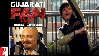 Gujarati Fan Song Anthem | Jabro Fan - Arvind Vegda | Shah Rukh Khan | #FanAnthem