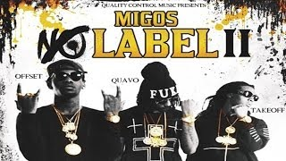Migos - YRN ft. Rich Homie Quan (No Label 2)