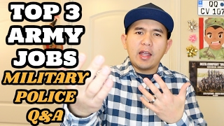 TOP 3 BEST JOBS in the ARMY! MILITARY POLICE Q&A