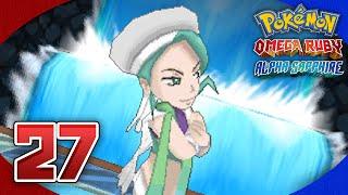 Pokémon Omega Ruby and Alpha Sapphire Walkthrough - Part 27: Gym Leader Wallace