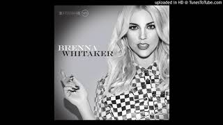 Brenna Whitaker - Anyone Who Had A Heart