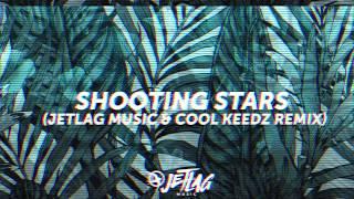 JetLag Music e Cool Keedz Remix - Shooting Stars / Bag Riders