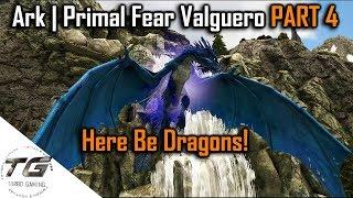 Ark | Primal Fear Valguero PART 2 - Thủ thuật máy tính - Chia sẽ