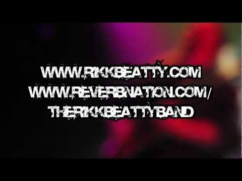 The Rikk Beatty Band Promo Video