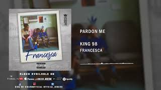 8. King 98   Pardon Me