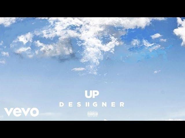 Desiigner - Up (Audio)