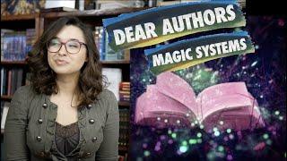 Dear Authors... Magic Systems