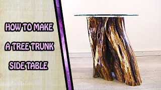 Making a Tree Stump Side Table with Glass Top - DIY Furniture