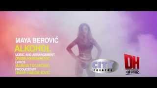 Gambar cover MAYA BEROVIC - ALKOHOL  (OFFICIAL VIDEO)