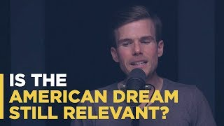 Is the American Dream Still Relevant?