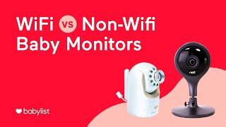 WiFi vs. Non-WiFi Baby Monitors - Babylist
