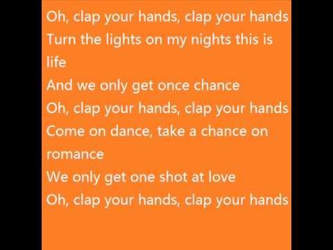 Sia - Clap your hands (with lyrics on screen)