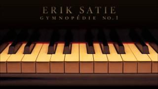 Erik Satie - Gymnopédie No. 1