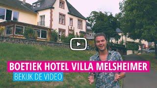 Ontdek De Moezel: Boutique Hotel Villa Melsheimer | Op Pad Met Voordeeluitjes.nl