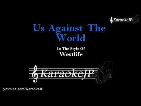 Us Against The World (Karaoke) - Westlife