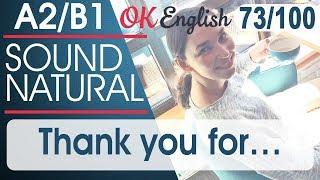 73/100 Thank you for - Спасибо за 🇺🇸 Разговорный английский язык