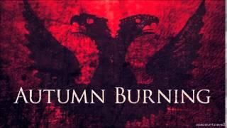 Autumn Burning  -  Burn Me Alive