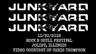 Junkyard - Rock N Skull Festival (full set), 10/30/16-Joliet, IL