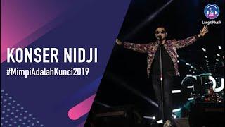 KONSER NIDJI MIMPI ADALAH KUNCI 2019