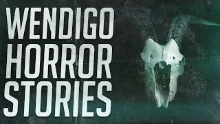 15 Scary Wendigo & Skinwalker Stories