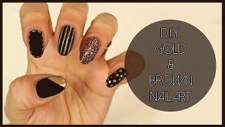 D.I.Y. Brown & Gold Nailart - Nail Art Fai Da Te In Marrone E Oro