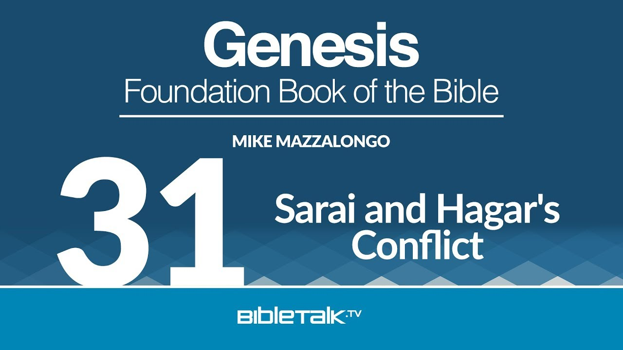 31. Sarai and Hagar's Conflict / Abram and Circumcision