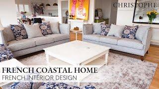 French Coastal Home   French Interior Design