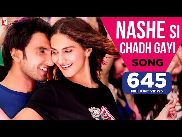 Nashe Si Chadh Gayi Video Song Full HD | Befikre Movie Songs | Ranveer Singh
