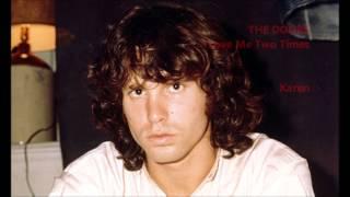 The Doors  - Love Me Two Times (Lyrics)