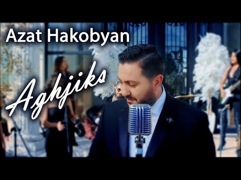 Azat Hakobyan - Aghjiks