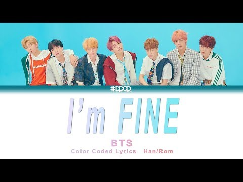 BTS(방탄소년단) - I'm Fine(아임파인) / Lyrics [ Han_Rom / rocket upload ]