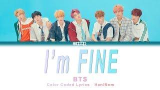 BTS(방탄소년단)   I'm Fine(아임파인)  Lyrics [ Han_Rom  Rocket Upload ]