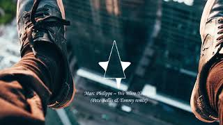 Marc Philippe - We Were Younger (Pete Bellis & Tommy Remix)