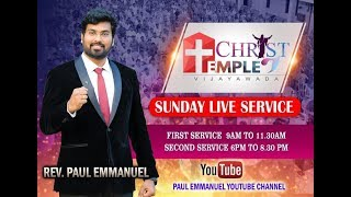SUNDAY LIVE FIRST WORSHIP--20-01-2019 --|| CHRIST TEMPLE || Rev. Paul Emmanuel ||