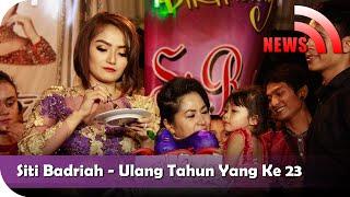 Gambar cover Nagaswara News - Perayaan Ulang Tahun Siti Badriah yang ke 23 - NSTV