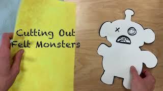6 Felt Monster Part 2